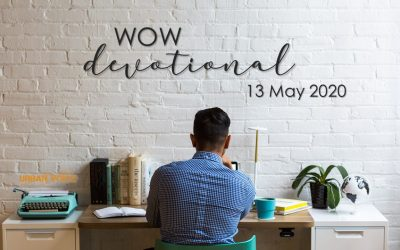 WOW – Daily Devotional – 13 May 2020