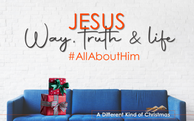 Jesus – Way, Truth & Life #AllAboutHim